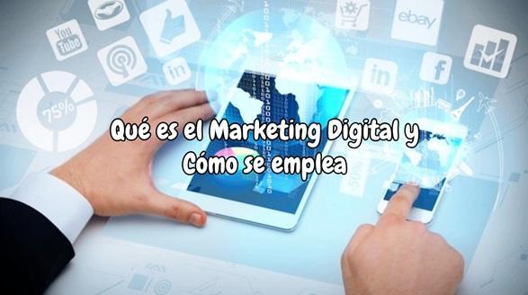 Qué es el marketing digital y como se emplea