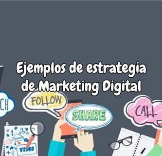 Ejemplo de estrategia de marketing digital