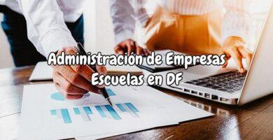 Administración de Empresas escuelas en df
