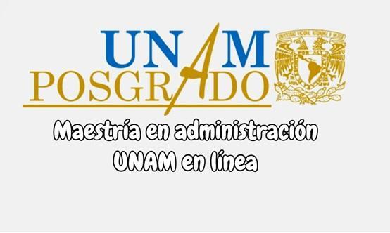 Maestría en administración UNAM en línea